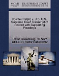 Ilowite (Ralph) V. U.S. U.S. Supreme Court Transcript of Record with Supporting Pleadings