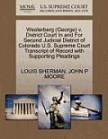 Westerberg (George) V. District Court in and for Second Judicial District of Colorado U.S. Supreme Court Transcript of Record with Supporting Pleading
