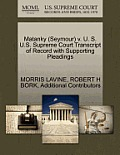 Matanky (Seymour) V. U. S. U.S. Supreme Court Transcript of Record with Supporting Pleadings