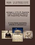 Jernigan V. U S U.S. Supreme Court Transcript of Record with Supporting Pleadings