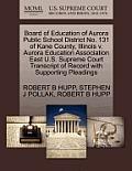 Board of Education of Aurora Public School District No. 131 of Kane County, Illinois V. Aurora Education Association East U.S. Supreme Court Transcrip