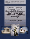 Lambert (Judith) V. Supreme Court of Colorado U.S. Supreme Court Transcript of Record with Supporting Pleadings
