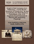 Knight & Wall Company Et Al., Petitioners, V. Farris Bryant, Governor of Florida Et Al., as and Constituting the State Revenue Commission, Et Al. U.S.