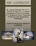 St. James Temple of A. O. H. Church of God, Inc., V. Board of Appeals of City of Chicago. U.S. Supreme Court Transcript of Record with Supporting Plea