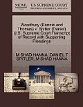 Woodbury (Ronnie and Thomas) V. Spitler (Daniel) U.S. Supreme Court Transcript of Record with Supporting Pleadings