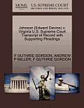 Johnson (Edward Devine) V. Virginia U.S. Supreme Court Transcript of Record with Supporting Pleadings