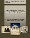 City of Miami V. Spicy (David) U.S. Supreme Court Transcript of Record with Supporting Pleadings