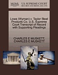 Lowe (Wyman) V. Taylor Steel Products Co. U.S. Supreme Court Transcript of Record with Supporting Pleadings
