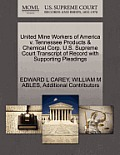 United Mine Workers of America V. Tennessee Products & Chemical Corp. U.S. Supreme Court Transcript of Record with Supporting Pleadings