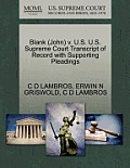 Blank (John) V. U.S. U.S. Supreme Court Transcript of Record with Supporting Pleadings