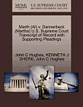 Marth (Al) V. Dannerbeck (Martha) U.S. Supreme Court Transcript of Record with Supporting Pleadings
