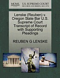Lenske (Reuben) V. Oregon State Bar U.S. Supreme Court Transcript of Record with Supporting Pleadings