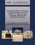 Virginia State Board of Pharmacy V. Virginia Citizens Consumer Council U.S. Supreme Court Transcript of Record with Supporting Pleadings