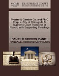 Procter & Gamble Co. and Fmc Corp. V. City of Chicago U.S. Supreme Court Transcript of Record with Supporting Pleadings