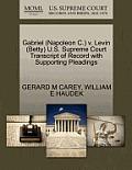 Gabriel (Napoleon C.) V. Levin (Betty) U.S. Supreme Court Transcript of Record with Supporting Pleadings