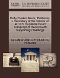 Dolly Cusker Akers, Petitioner, V. Secretary of the Interior Et Al. U.S. Supreme Court Transcript of Record with Supporting Pleadings
