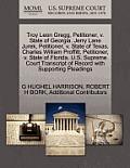 Troy Leon Gregg, Petitioner, V. State of Georgia. Jerry Lane Jurek, Petitioner, V. State of Texas. Charles William Proffitt, Petitioner, V. State of F