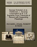 George Dickstein Et Al., Petitioners, V. Seventy Corporation Et Al. U.S. Supreme Court Transcript of Record with Supporting Pleadings