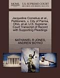 Jacqueline Cornelius et al., Petitioners, V. City of Parma, Ohio, et al. U.S. Supreme Court Transcript of Record with Supporting Pleadings
