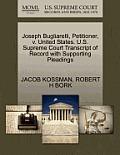 Joseph Bugliarelli, Petitioner, V. United States. U.S. Supreme Court Transcript of Record with Supporting Pleadings