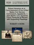 Robert Hampton Et Al., Commissioners of the United States Civil Service Commission, Appellants, V. Joan Myers. U.S. Supreme Court Transcript of Record