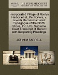 Incorporated Village of Roslyn Harbor Et Al., Petitioners, V. Jewish Reconstructionist Synagogue of the North Shore, Inc. U.S. Supreme Court Transcrip