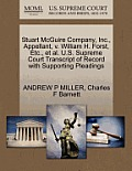 Stuart McGuire Company, Inc., Appellant, V. William H. Forst, Etc., Et Al. U.S. Supreme Court Transcript of Record with Supporting Pleadings