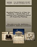 Beneficial Finance Co. of Gary, Inc., Petitioner, V. Dorothy Allen. U.S. Supreme Court Transcript of Record with Supporting Pleadings