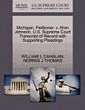 Michigan, Petitioner, V. Alvin Johnson. U.S. Supreme Court Transcript of Record with Supporting Pleadings