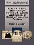 Sears William Sauls, Petitioner, V. North Carolina. U.S. Supreme Court Transcript of Record with Supporting Pleadings