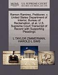 Ramon Ramirez, Petitioner, V. United States Department of Interior, Bureau of Reclamation, Et Al. U.S. Supreme Court Transcript of Record with Support
