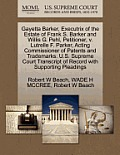 Gayetta Barker, Executrix of the Estate of Frank S. Barker and Willis G. Pehl, Petitioner, V. Lutrelle F. Parker, Acting Commissioner of Patents and T