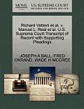 Richard Vetterli Et Al. V. Manuel L. Real Et Al. U.S. Supreme Court Transcript of Record with Supporting Pleadings