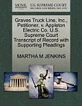 Graves Truck Line, Inc., Petitioner, V. Appleton Electric Co. U.S. Supreme Court Transcript of Record with Supporting Pleadings