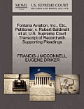Fontana Aviation, Inc., Etc., Petitioner, V. Robert Baldinelli Et Al. U.S. Supreme Court Transcript of Record with Supporting Pleadings