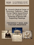 St. Vincent's Medical Center of Richmond, Petitioner V. State Human Rights Appeal Board Et Al. U.S. Supreme Court Transcript of Record with Supporting