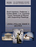 Brent Harelson, Petitioner, V. United States. U.S. Supreme Court Transcript of Record with Supporting Pleadings