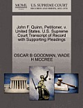 John F. Quinn, Petitioner, V. United States. U.S. Supreme Court Transcript of Record with Supporting Pleadings