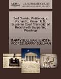 Zed Daniels, Petitioner, V. Richard L. Kieser. U.S. Supreme Court Transcript of Record with Supporting Pleadings