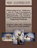 William Baird et al., Petitioners, V. John D. Pratt, Commissioner, Department of Public Welfare of Massachusetts. U.S. Supreme Court Transcript of Rec