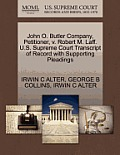 John O. Butler Company, Petitioner, V. Robert M. Laff. U.S. Supreme Court Transcript of Record with Supporting Pleadings