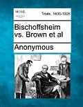 Bischoffsheim vs. Brown et al