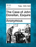 The Case of John Donellan, Esquire