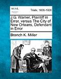 J.G. Warner, Plaintiff in Error, Versus the City of New Orleans, Defendant in Error