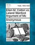 Ellen M. Colton vs. Leland Stanford Argument of MC