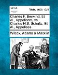 Charles F. Berwind, et al., Appellants, vs. Charles H.S. Schultz, et al., Appellees