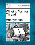 Winging Yarn or Thread