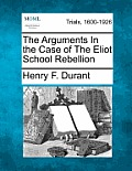 The Arguments in the Case of the Eliot School Rebellion