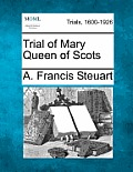 Trial of Mary Queen of Scots