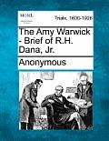 The Amy Warwick - Brief of R.H. Dana, Jr.